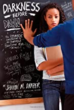 Darkness Before Dawn (Hazelwood High Trilogy) by Sharon M. Draper (2013-07-23)