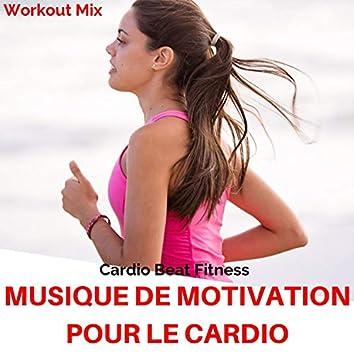 Musique de motivation pour le cardio (Workout Mix)
