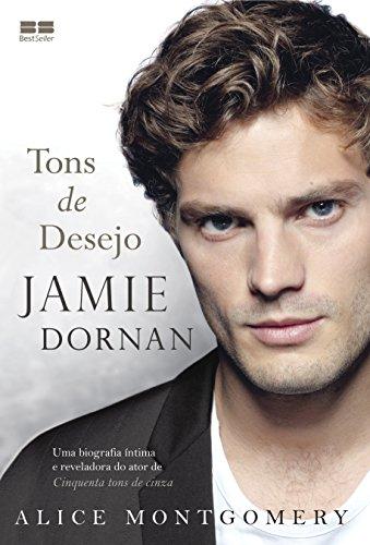 Jamie Dornan: Tons de desejo: Tons de desejo
