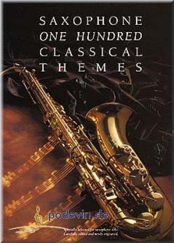 One Hundred Classical Themes - Saxophon Noten [Musiknoten]