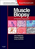 Muscle Biopsy: A Practical Approach: Expert Consult; Online and Print, 4e