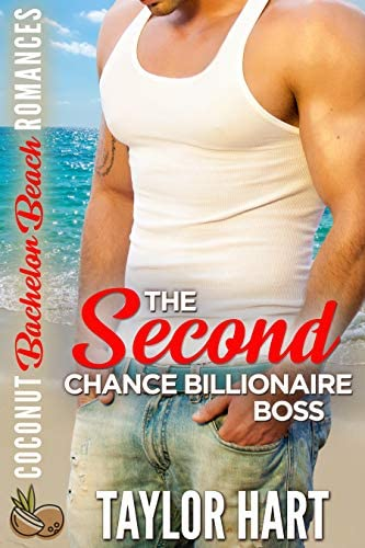 The Second Chance Billionaire Boss Coconut Bachelor Beach Romances Book 1 product image