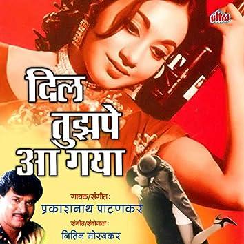 Dil Tujhpe Aa Gaya