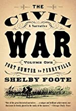 The Civil War: A Narrative: Volume 1: Fort Sumter to Perryville (Vintage Civil War Library) by Shelby Foote(1986-11-12)