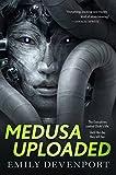 Medusa Uploaded: A Novel (The Medusa Cycle Book 1) (English Edition)