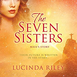 Seven Sisters                   Written by:                                                                                                                                 Lucinda Riley                               Narrated by:                                                                                                                                 Emily Lucienne                      Length: 18 hrs and 28 mins     16 ratings     Overall 4.4