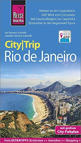 Reise Know-How CityTrip Rio de Janeiro: Reiseführer mit Stadtplan und kostenloser Web-App