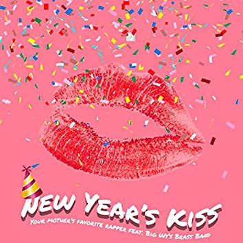 New Year's Kiss (feat. Big Wy's Brass Band)