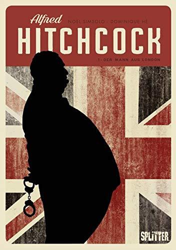 Alfred Hitchcock (Graphic Novel). Band 1: Der Mann aus London