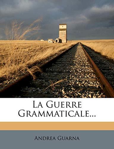 La Guerre Grammaticale...