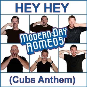 Hey Hey (Cubs Anthem)