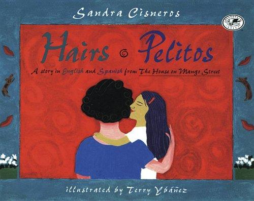 Hairs/Pelitos (English and Spanish Edition)