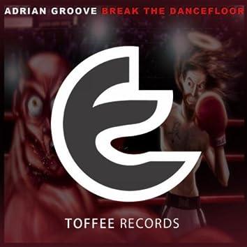 Break the Dancefloor