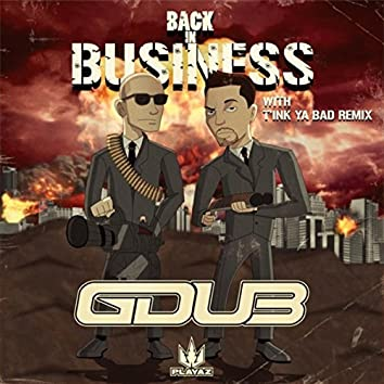 Back in Business / Tink Ya Bad (Remix)