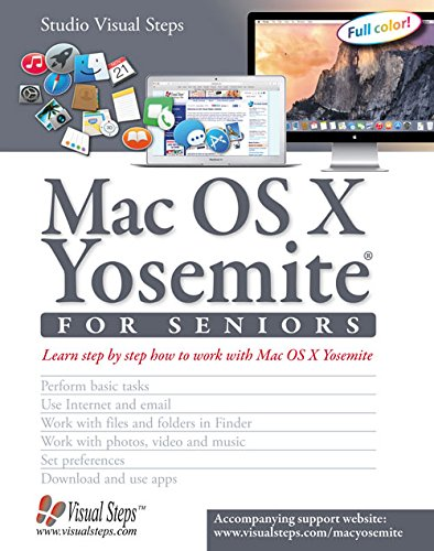 Mac OS X Yosemite for Seniors: Learn Step by Step How to Work with Mac OS X Yosemite (Studio Visual Steps)