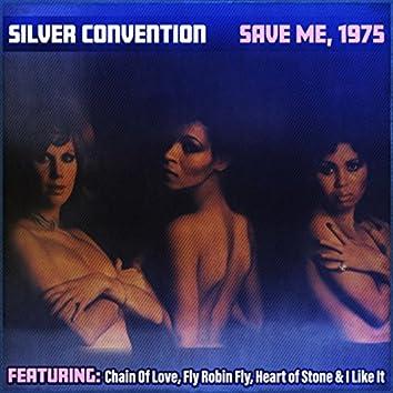 Save Me, 1975