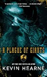 A Plague of Giants: A Novel (The Seven Kennings)