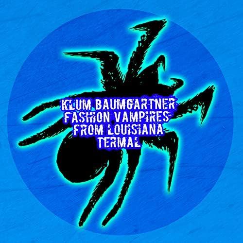 Klum Baumgartner & Fashion Vampires from Louisiana