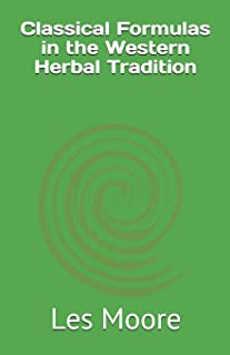 Classical Formulas in the Western Herbal Tradition