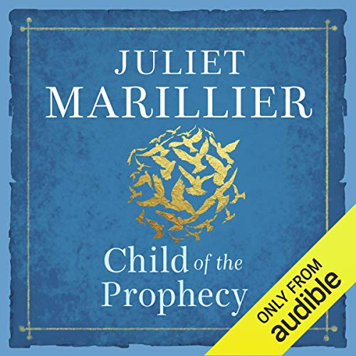 Child of the Prophecy     Sevenwaters, Book 3              Autor:                                                                                                                                 Juliet Marillier                               Sprecher:                                                                                                                                 Heather O'Neill                      Spieldauer: 22 Std. und 37 Min.     9 Bewertungen     Gesamt 4,1