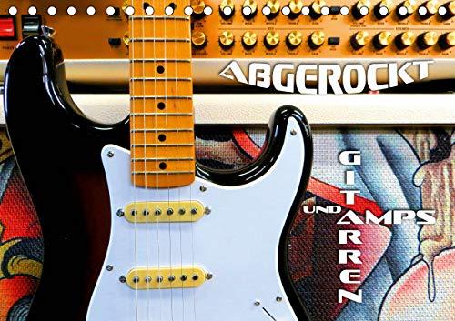 Gitarren und Amps - abgerockt (Tischkalender 2021 DIN A5 quer)