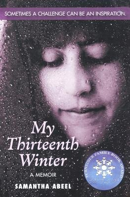 My Thirteenth Winter[MY 13TH WINTER][Paperback]