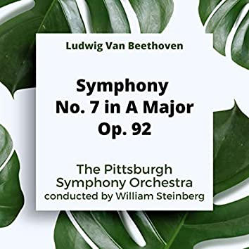 Ludwig Van Beethoven: Symphony No. 7 In A Major, Op. 92