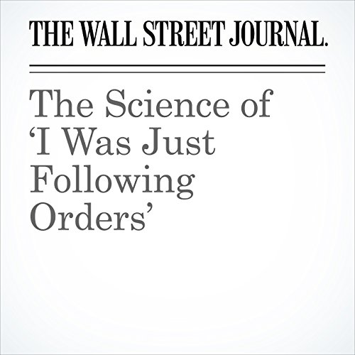 The Science of 'I Was Just Following Orders' audiobook cover art
