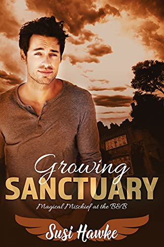 Growing Sanctuary (Magical Mischief at the B&B Book 4)