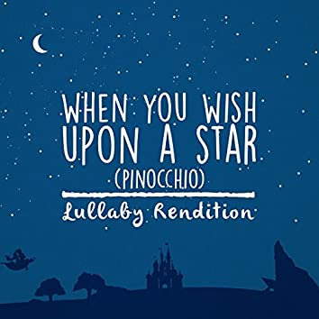 When You Wish Upon A Star - Lullaby Rendition