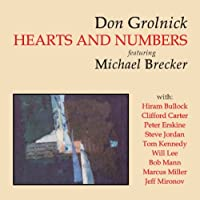 Hearts and Numbers by Don Grolnick (2010-12-20)
