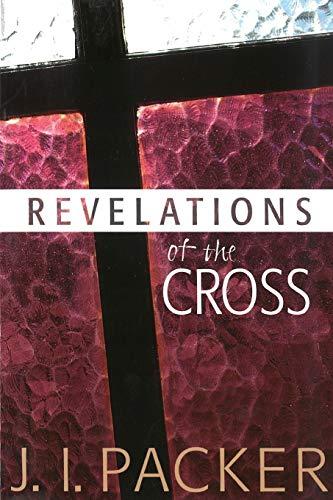 Image of Revelations of the Cross: Revelations Of The Cross