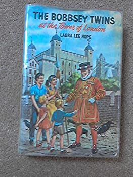 Bobbsey Twins 52: At London Tower (Bobbsey Twins) - Book #52 of the Original Bobbsey Twins