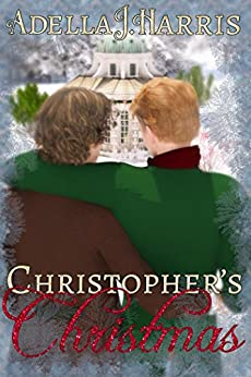 Christopher's Christmas by [Adella J. Harris]