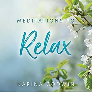 Meditations to Relax