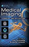 Medical Imaging: Technology and Applications (Devices, Circuits, and Systems) (English Edition)