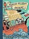 Les péripéties des soeurs Anodine, tome 1 : Ho Hisse ! par LaReau