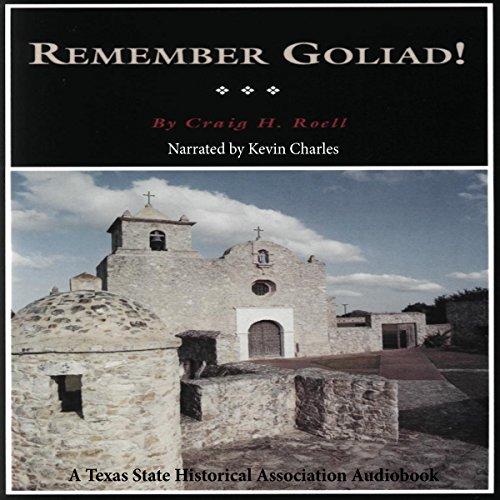 Remember Goliad! audiobook cover art