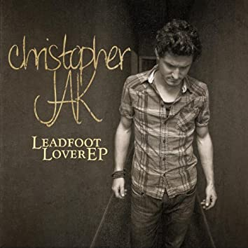 Leadfoot Lover EP