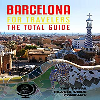 Barcelona for Travelers: The Total Guide     The Comprehensive Traveling Guide for All Your Traveling Needs              著者:                                                                                                                                 The Total Travel Guide Company                               ナレーター:                                                                                                                                 Michelle Murillo                      再生時間: 1 時間  27 分     レビューはまだありません。     総合評価 0.0
