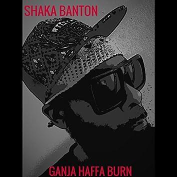 Ganja Haffa Burn