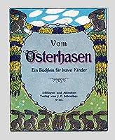 Vom Osterhasen: Ein Buechlein fuer brave Kinder, Muenchen 1916