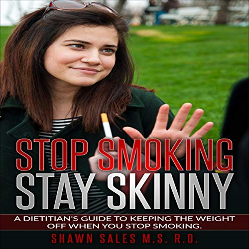 Stop Smoking Stay Skinny audiobook cover art