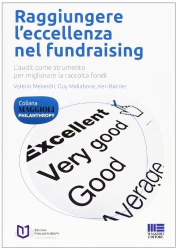 Raggiungere l'eccellenza nel fundraising
