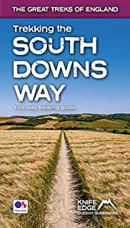 Trekking the South Downs Way: Two-way trekking guide