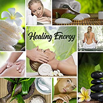 Healing Energy (Music for Meditation, Relaxation, Sleep, Spa, Massage & Other)