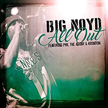 All Out (feat. Phil The Agony, Krondon & Mista Sinista)
