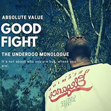 Good Fight The Underdog Monologue
