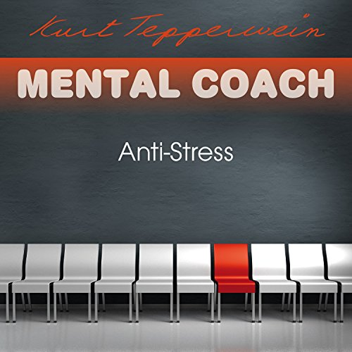 Anti-Stress (Mental Coach) audiobook cover art