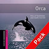 Orca CD Pack (Oxford Bookworms Library)